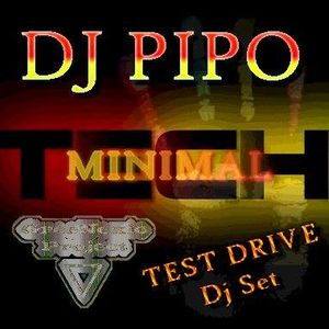 """test drive mixed by DJ PIPO """"full set"""""""
