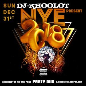 Dj-Khoolot - New Year's Eve 2018 (Party Mix)