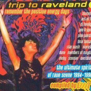 Trip To Raveland Vol. 1 (2005)