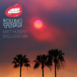 Matt Hubert - RollingTUFF Exclusive Mix