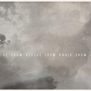 The Crow Versus Crow Radio Show #38