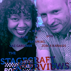 The StageCraft Interviews with Alex & Don featuring musicians Caz Gardiner and Jorge Bañales