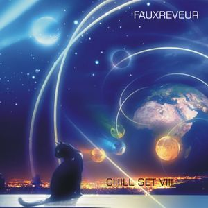 Fauxreveur - Chill set VIII