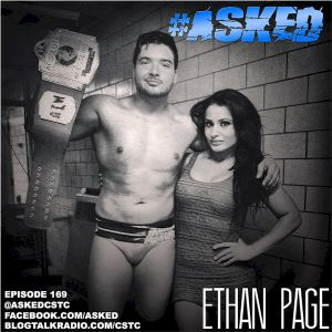 """Asked Episode 169 with AIW Champion """"All Ego"""" Ethan Page"""