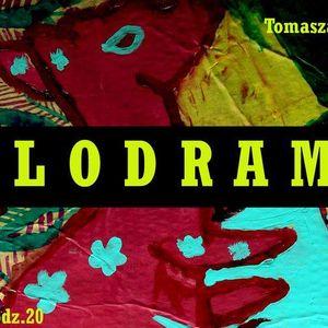 Melodramat #044 - 2017.08.22