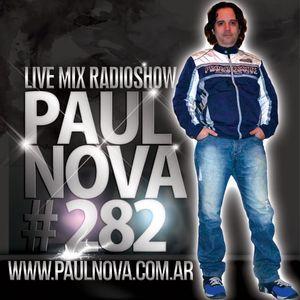 Paul Nova Live Mix 282
