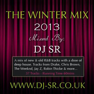 WINTER MIX 2013 - 90s To Present Day R&B MIXED BY DJ SR LONDON (Contains Explicit Lyrics)