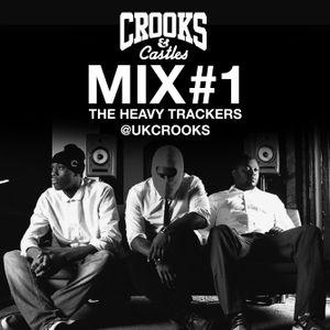 Heavy Trackers - Crooks&Castles - #1