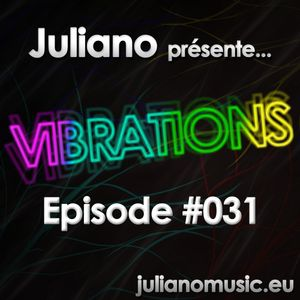 Juliano présente Vibrations #031