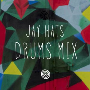 Jay Hats - Drums Mix