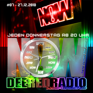 NOW...here comes the music@DeeRedRadio (27.12.2018)