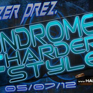 E Razer – Syndrome Of Harder Style #3   05/07/12