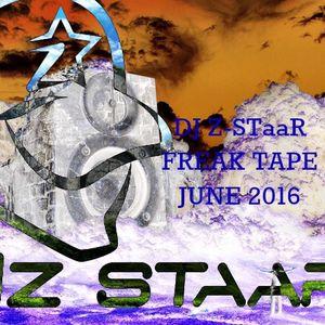 Z-STaaR June 2k16 Freak Tape