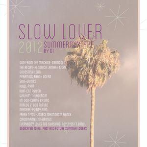 slow lover summer mixtape