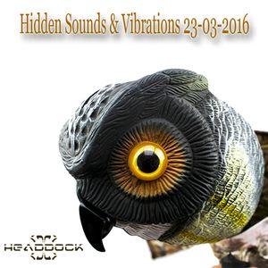 Headdock - Hidden Sounds & Vibrations 23-03-2016