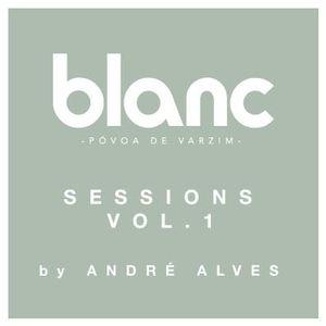 BLANC SESSIONS #1 - guest dj ANDRE ALVES