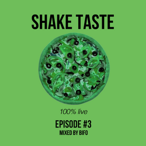Shake Taste Vol.3