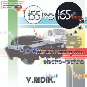 V.RIDIK. 155 to 165. French Racing Mix. V8 beat. V.RIDISK records.© 2016