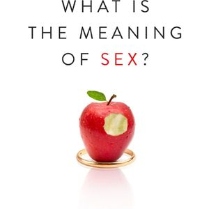 Denny Burk | What Is the Meaning of Sex?