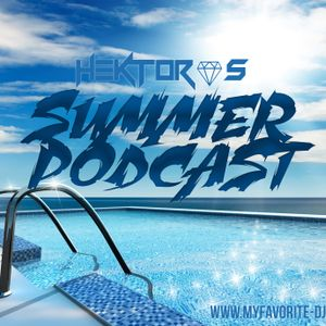 DJ HEKTOR S SUMMER PODCAST EP1