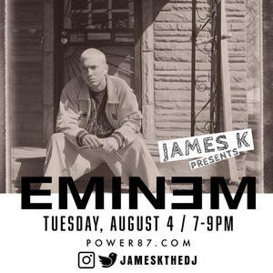 The James K Show - Eminem Special 04.08.2020