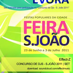 Effect-Z - CONCURSO DE DJS - S. JOÃO - 06/2011