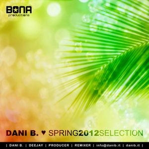 Dani B. # 0007 ( Spring 2012 Selection )