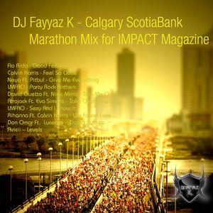 DJ Fayyaz K - Calgary Scotiabank Marathon Mix for IMPACT Magazine