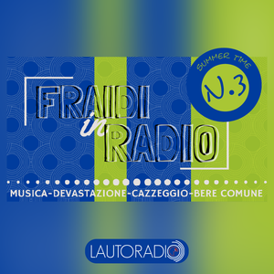 FRAIDI in RADIO n.3| SUMMER TIME