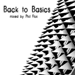 Back to Basics mixed by: Phil Flux