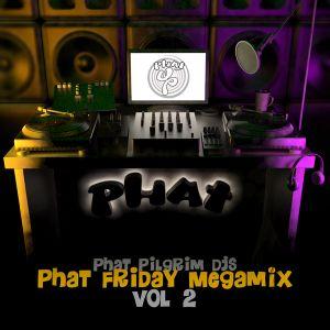 Phat Friday Mega Mix vol.2