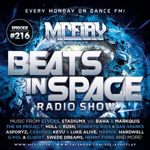 McFlay - Live @ Dance FM - Beats In Space Radio Show #216
