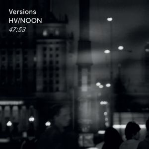 Mix 009: HV/NOON – Versions