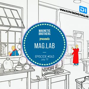 Magnetic Brothers - Mag.Lab #063 (July 2017)