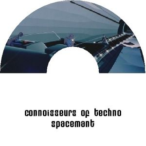 SpacemanT presents - Connoisseurs of Techno