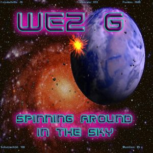 Wez G - Spinning Around In The Sky