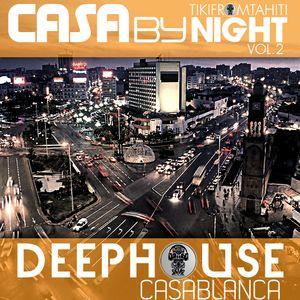 Tikimix podcast   CASA by NIGHT vol2