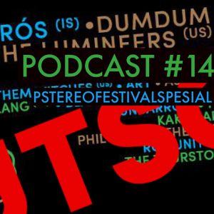 Podcast #14: Pstereofestivalspesial!