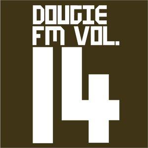 Dougie FM Vol. 14