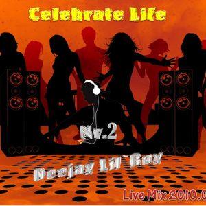 Celebrate Life Nr.2