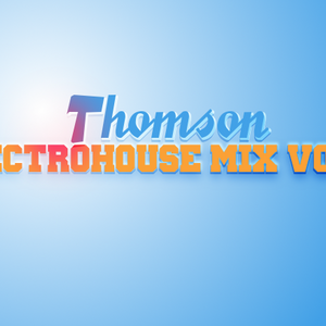 Thomson - ElectroHouse Mix Vol.2