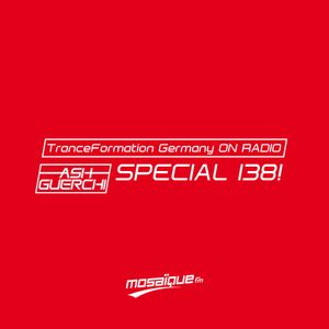 Ash Guerchi - TranceFormation Germany (Special 138! - Pure Recorded In The Mix)