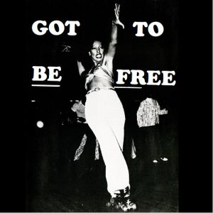 Got To Be Free