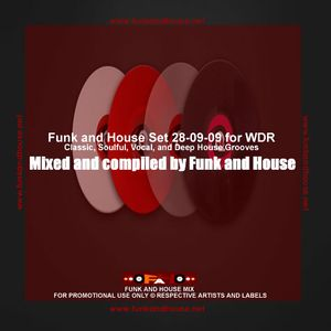 Funk and House Set 28-09-09 for WDR