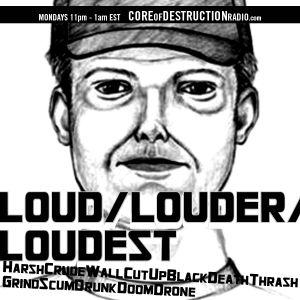 LOUD/LOUDER/LOUDEST episode 58 - 11.25.13