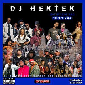 DJ Hektek - 2001 Hip Hop RnB Mixtape Vol 2