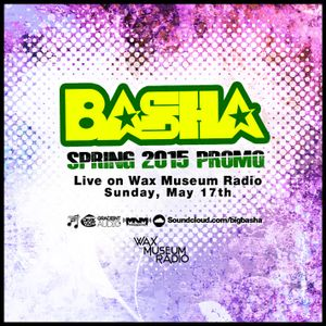 Basha - Spring 2015 Promo - Live on WMR 05-17-15