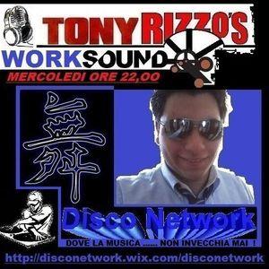 Tony Rizzo's Worksound - Puntata 10 Luglio 2013