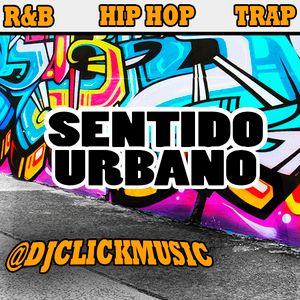 @DjClickMusic - Sentido Urbano #1