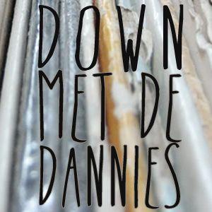 Down Met De Dannies - 27 november 2012